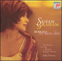 Berlioz: Les Nuits d'Été - Susan Graham (soprano); Royal Opera House Covent Garden Orchestra; John Nelson (conductor)