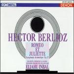 Berlioz: Rom�o et Juliette, Symphonie Dramatique, Op. 17
