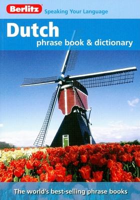 Berlitz Dutch Phrase Book and Dictionary - Berlitz