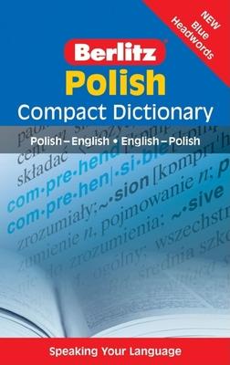 Berlitz Polish Compact Dictionary - Berlitz Guides (Editor), and Berlitz (Editor)