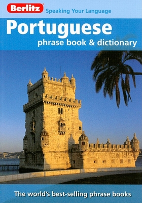 Berlitz Portuguese Phrase Book and Dictionary - Berlitz Guides (Creator)