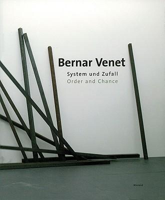 Bernar Venet: Order and Chance - Smerling, Walter, and Kleine, Susanne