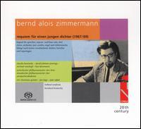 Bernd Alois Zimmerman: Requiem Für Einen Jungen Dichter - Claudia Barainsky (soprano); David Pittman-Jennings (baritone); Eric Vloeimans Quintet; Jan Hage (organ);...