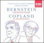 Bernstein: Chichester Psalms; Copland: In the Beginning