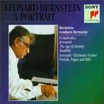 Bernstein Conducts and Plays Bernstein