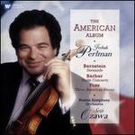 Bernstein: Serenade; Barber: Violin Concerto; Foss: Three American Pieces