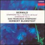 "Berwald: Symphonies Nos. 1 (""Sinfonie sérieuse"") & 4"