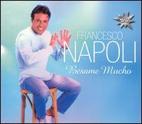 Besame Mucho - Francesco Napoli