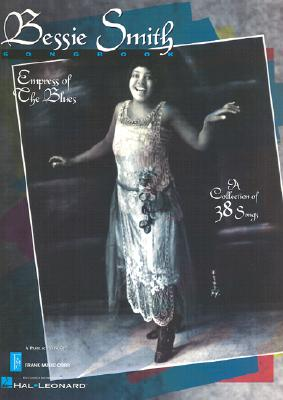 Bessie Smith Songbook - Hal Leonard Publishing Corporation