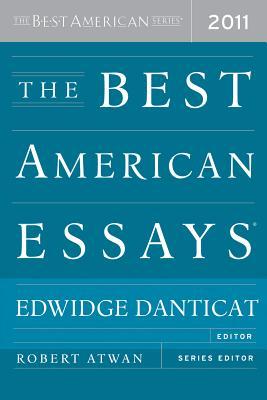 Best American Essays 2011 - Danticat, Edwidge (Editor)