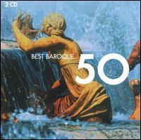 Best Baroque 50 - Balázs Máté  (cello); Bernhard Klapprott (harpsichord); Bob van Asperen (harpsichord); Capella Agostino Steffani;...