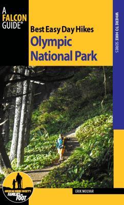 Best Easy Day Hikes Olympic National Park - Molvar, Erik