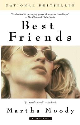 Best Friends - Moody, Martha