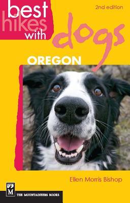 Best Hikes with Dogs Oregon - Bishop, Ellen Morris