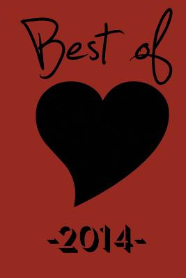 Best of Black Heart 2014 - Magazine, Black Heart, and Roberts, Laura (Editor), and White, Danielle (Editor)