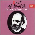 Best of Dvorak: Chamber Selections