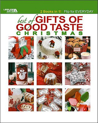 Best of Gifts of Good Taste: Christmas & Everyday - Leisure Arts (Compiled by)