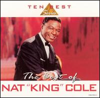 Best of Nat King Cole [CEMA] - Nat King Cole