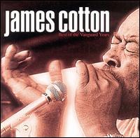 Best of the Vanguard Years - James Cotton