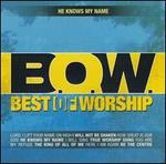 Best of Worship Vol. 2: He Knows My Name