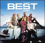 Best: The Greatest Hits of S Club 7  [Bonus Tracks]