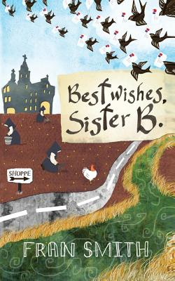 Best Wishes, Sister B: Yes 1 - Smith, Fran