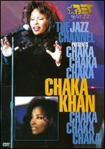 BET on Jazz: The Jazz Channel Presents Chaka Khan