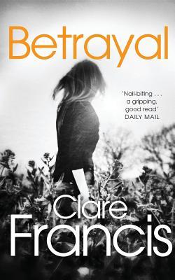 Betrayal - Francis, Clare