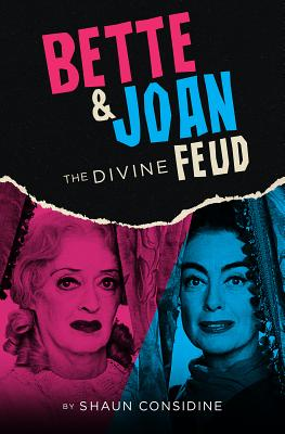 Bette & Joan: The Divine Feud - Considine, Shaun