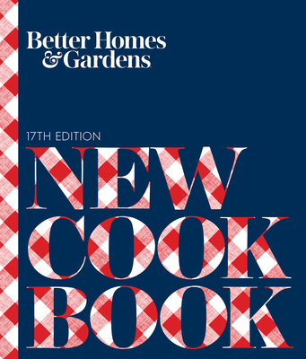 Better Homes and Gardens New Cook Book - Better Homes and Gardens