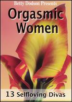 Betty Dodson: Orgasmic Women - 13 Selfloving Divas