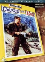 Between Heaven and Hell - Richard Fleischer