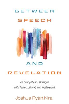 Between Speech and Revelation - Kira, Joshua Ryan