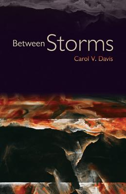 Between Storms - Davis, Carol V