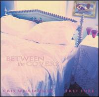 Between the Covers - Cris Williamson/Tret Fure