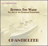 Between Two Wars - Chanticleer
