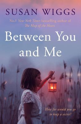Between You and Me - Wiggs, Susan