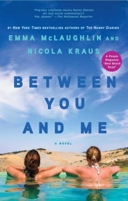 Between You and Me - McLaughlin, Emma, and Kraus, Nicola