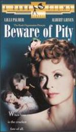 Beware of Pity - Maurice Elvey