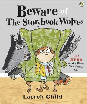 Beware of the Storybook Wolves - Child, Lauren