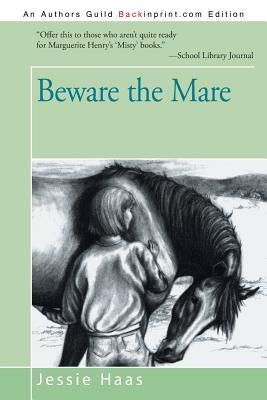 Beware the Mare - Haas, Jessie
