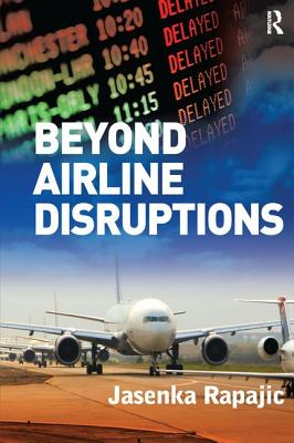 Beyond Airline Disruptions - Rapajic, Jasenka