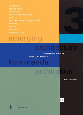 Beyond Architainment (Emerging Architecture / Kommende Architektur 3) - Princeton Architectural Press, and Kapfinger, Otto (Editor)
