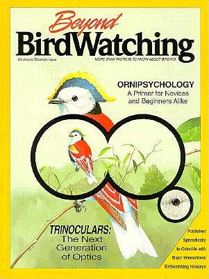 Beyond Birdwatching: More Than There is to Know about Birding - Sill, Ben, and Sill, Cathryn P