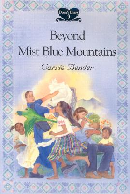 Beyond Mist Blue Mountains - Bender, Carrie