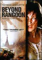 Beyond Rangoon - John Boorman