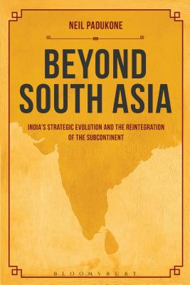 Beyond South Asia - Padukone, Neil