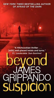 Beyond Suspicion - Grippando, James