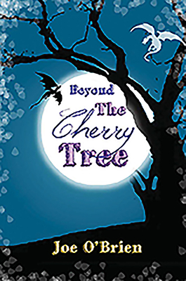 Beyond the Cherry Tree - O'Brien, Joe