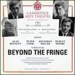 Beyond the Fringe: Live at the Cambridge Art Theatre, April 24, 1961